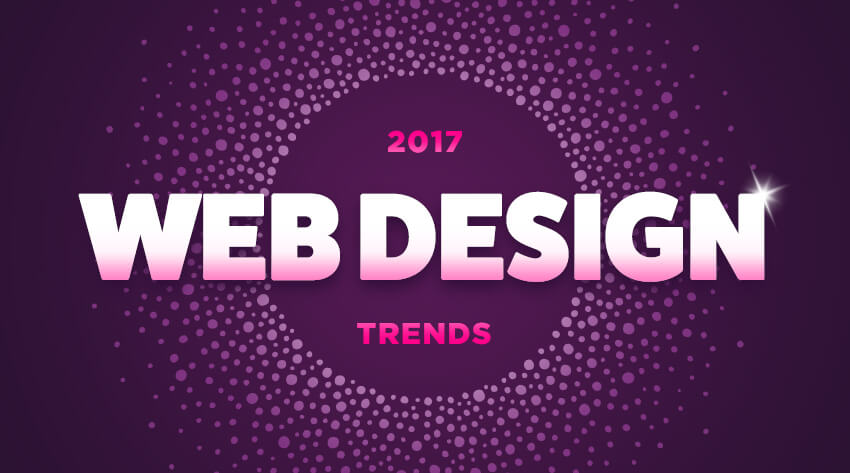 10 Web Design Trends for 2017